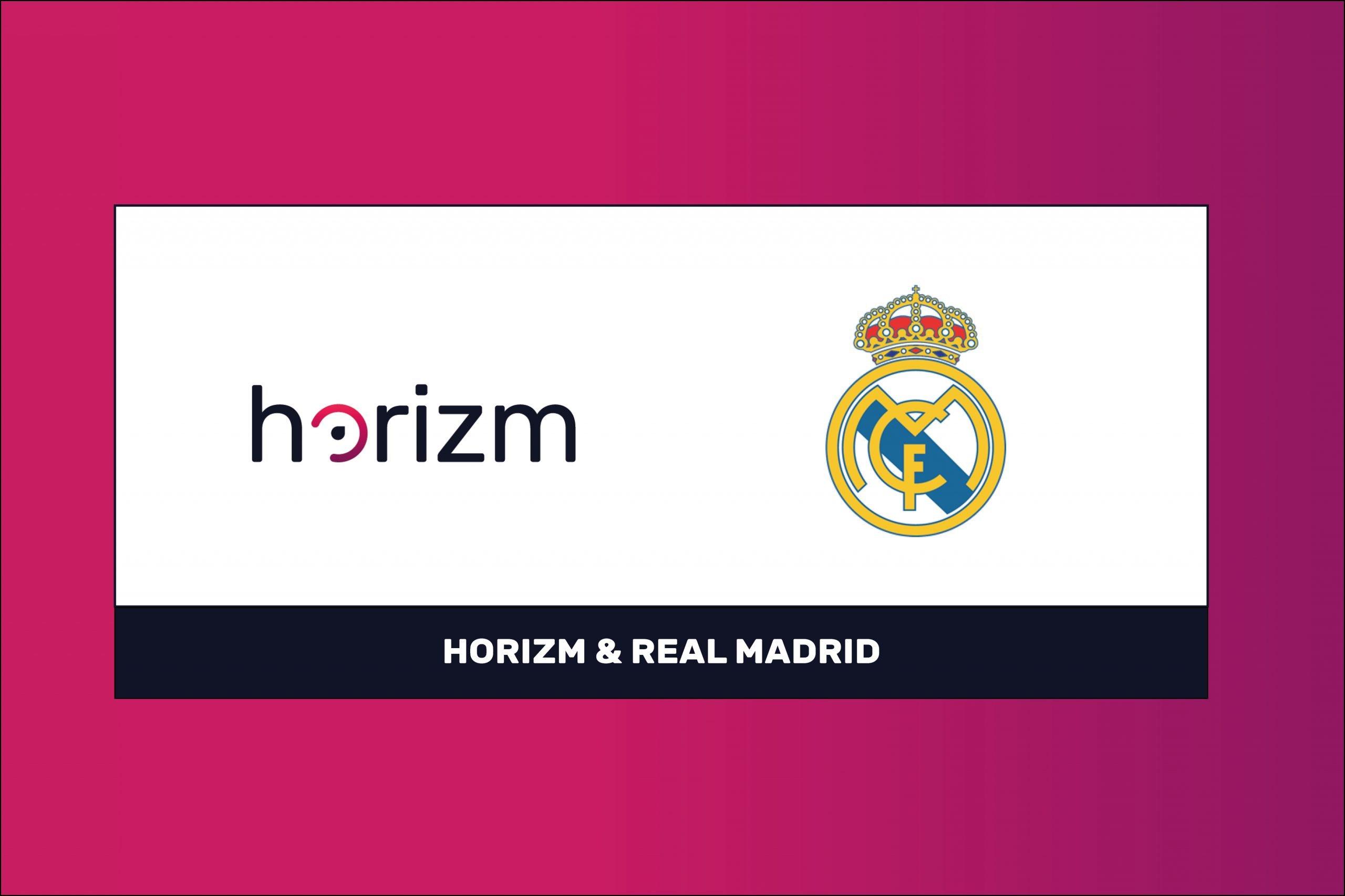Real Madrid CF & Horizm set new standards in digital innovation & valuation